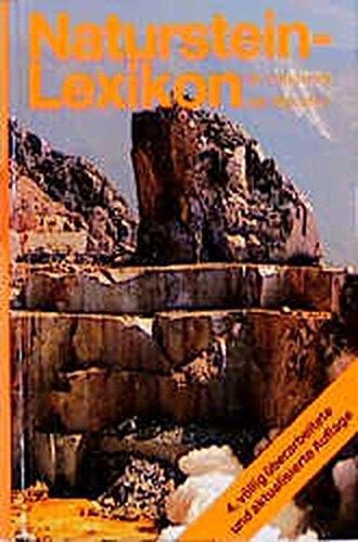 9783766710543: Naturstein-Lexikon für Handwerk und Industrie. Werkstoff, Werkzeuge und Maschinen/Wirtschaft und Handel/Gestaltung und Technik von der Antike bis heute