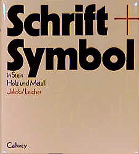 9783766711434: Schrift + Symbol in Stein, Holz Und Metall