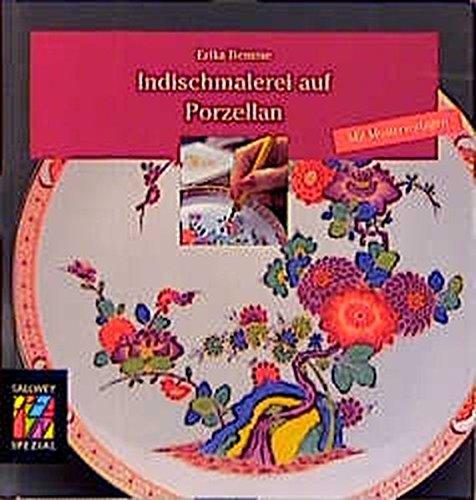 9783766712035: Indischmalerei auf Porzellan