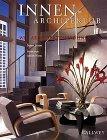 9783766712585: Innen- Architektur. Wie Architekten wohnen