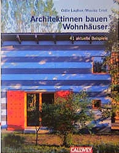 9783766714084: Architektinnen bauen Wohnhäuser.