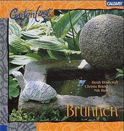 9783766714589: Brunnen. Reizvolle Wasserspiele für jeden Garten.