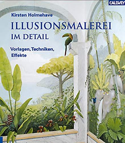9783766714794: Illusionsmalerei im Detail. Vorlagen, Techniken ...