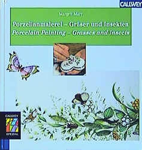 9783766715142: Porzellanmalerei - Gräser und Insekten.