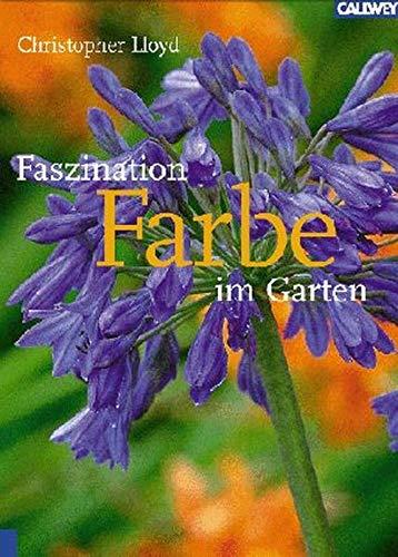 9783766715180: Faszination Farbe im Garten.