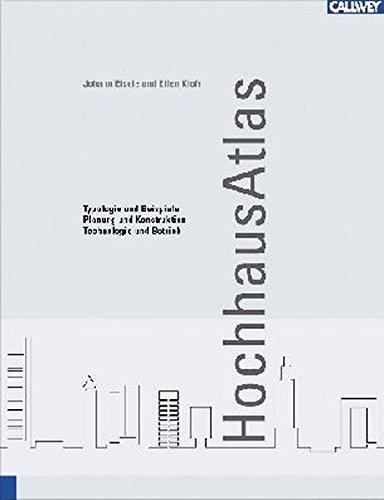 Hochhaus Atlas: Typologie und Beispiele – Planung: J. Eisele /