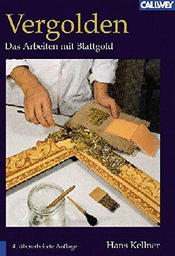 9783766715319: Vergolden: Das Arbeiten mit Blattgold