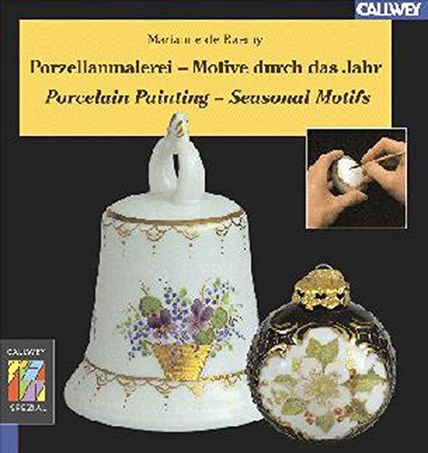 9783766715326: Porzellanmalerei - Motive durch das Jahr. Porcelain Painting - Seasonal Motifs.