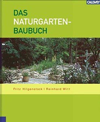 9783766715425: Das Naturgarten-Baubuch
