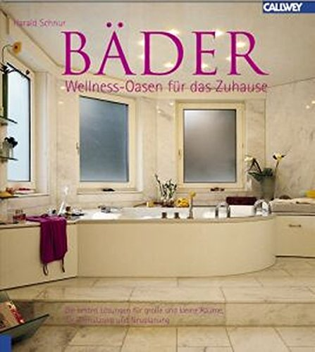9783766715579: Bäder - Wellness- Oasen für das Zuhause.