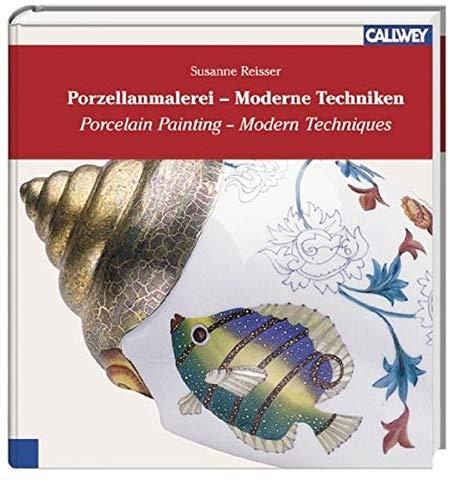 9783766715746: Porzellanmalerei - Moderne Techniken
