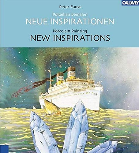 9783766716033: Porzellan bemalen. Neue Inspirationen./Porcelain Painting. New Inspirations.