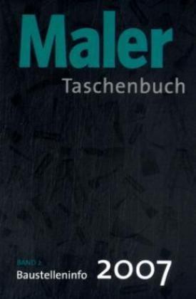 Deutsches Taschenbuch für Maler+Lackierer 2007