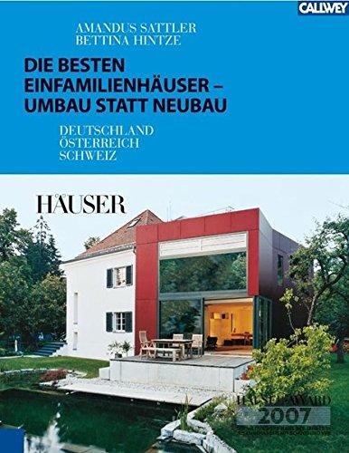 9783766717023: Die besten Einfamilienhäuser - Umbau statt Neubau: Deutschland - Österreich - Schweiz