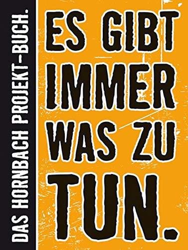 9783766717085: Es gibt immer was zu tun: Das Große Hornbach-Projekt-Buch