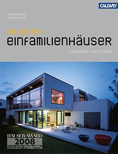 9783766717320: Die besten Einfamilienhäuser: innovativ und flexibel