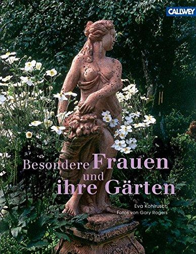 9783766717375: Besondere Frauen und ihre Gärten