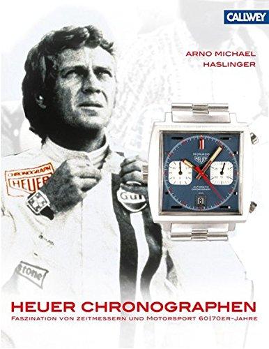 9783766717559: Heuer Chronographen: Faszination von Zeitmessern und Motorsport 60er und 70er-Jahre