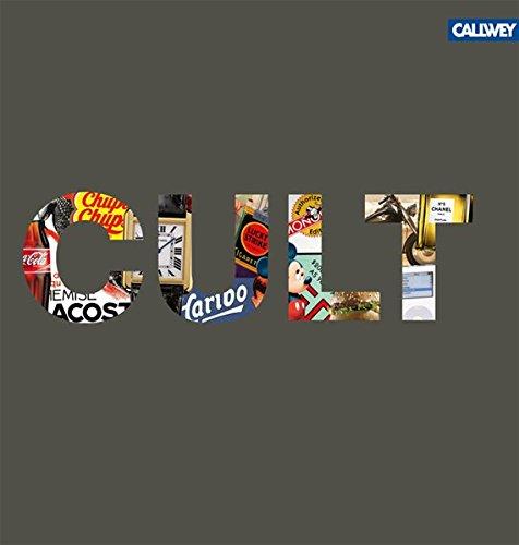 9783766717795: CULT: Produkte, die Geschichte schrieben