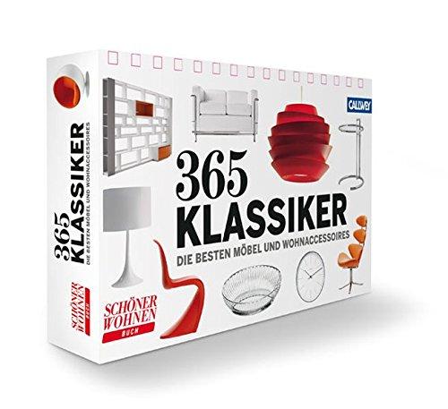 9783766719096: 365 Klassiker: Die besten Möbel und Wohnaccessoires