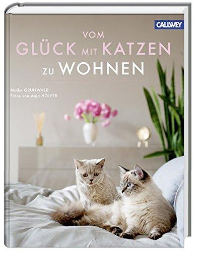 9783766719966: Vom Glück mit Katzen zu Wohnen: Besondere Katzenfreunde und ihre Wohnungen