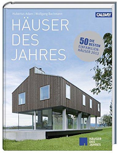 Häuser des Jahres 2013: Hubertus Adam
