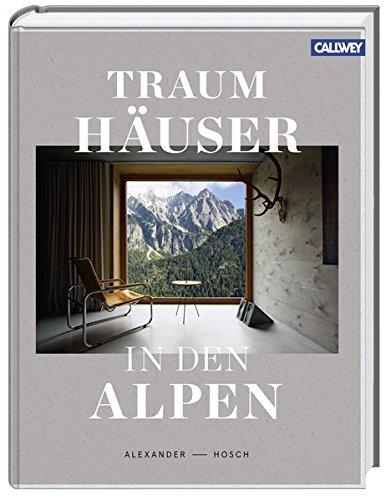 Traumhäuser in den Alpen: Alexander Hosch
