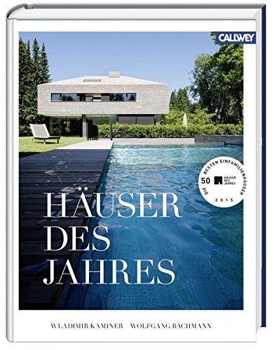9783766721662: H�user des Jahres: Die 50 besten Einfamilienh�user 2015