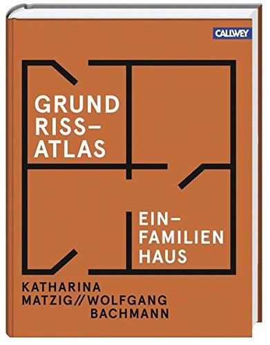 Grundriss-Atlas Einfamilienhaus: Katharina Matzig
