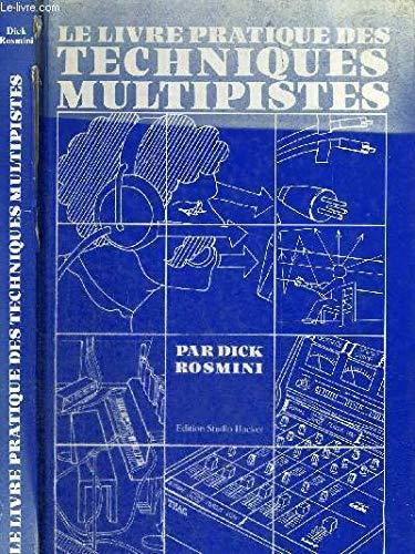 9783766800473: Le Livre pratique des techniques multipistes