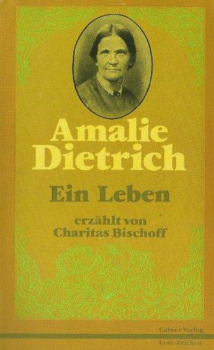 9783766806406: Amalie Dietrich