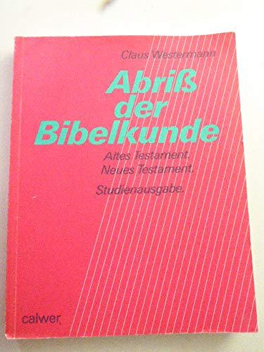 9783766831279: Abriss der Bibelkunde. Altes Testament /Neues Testament
