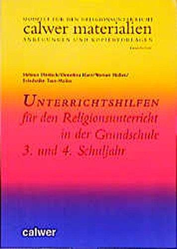 9783766833952: Unterrichtshilfen für den Religionsunterricht in der Grundschule. 3. und 4. Schuljahr