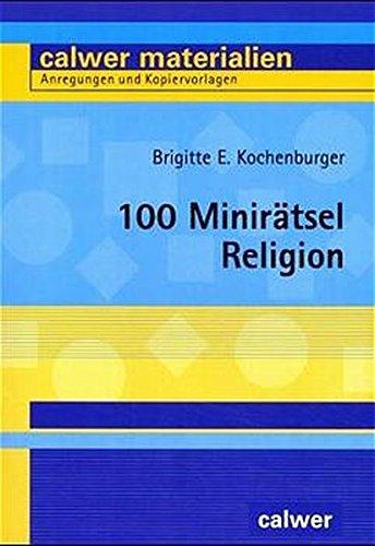 9783766837165: 100 Minirätsel Religion.