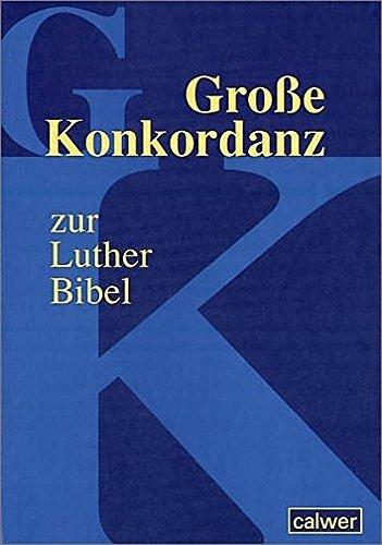 9783766837356: Große Konkordanz zur Lutherbibel.