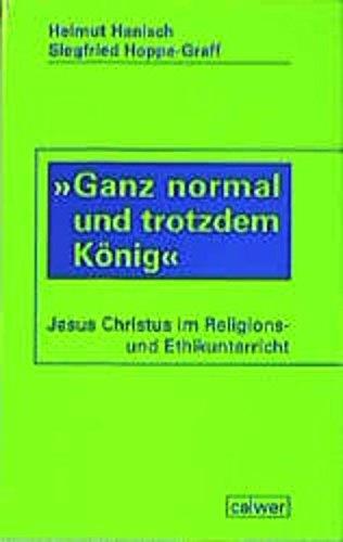9783766837646: 'Ganz normal und trotzdem König'