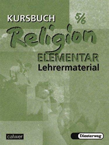9783766838063: Kursbuch Religion Elementar 5/6. Lehrermaterialien