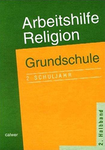 Arbeitshilfe Religion. Grundschule. 2. Schuljahr. 2. Halbband: Adelheid Krautter