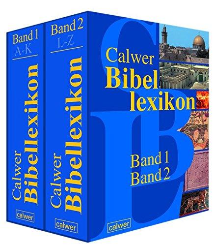 Calwer Bibellexikon.Band 1 und 2: Otto Betz