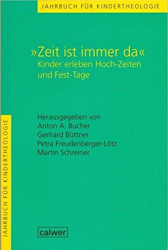 Jahrbuch für Kindertheologie: Zeit ist immer da.