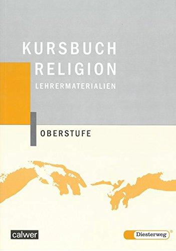 Kursbuch Religion Oberstufe. Lehrermaterialien (Paperback)