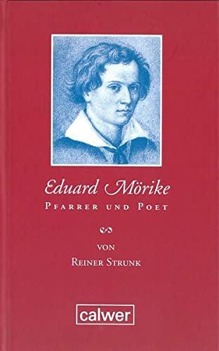 9783766838766: Eduard Mörike: Pfarrer und Poet