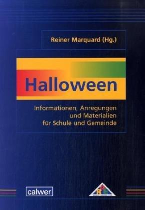 9783766839657: Halloween: Informationen, Anregungen und Materialien für Schule und Gemeinde
