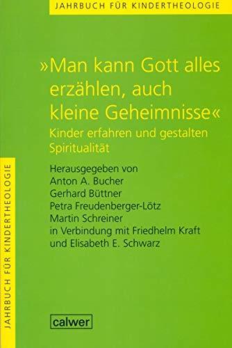 """Jahrbuch für Kindertheologie / """"Man kann Gott"""