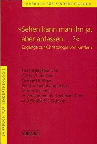 Jahrbuch für Kindertheologie: Sehen kann man ihn