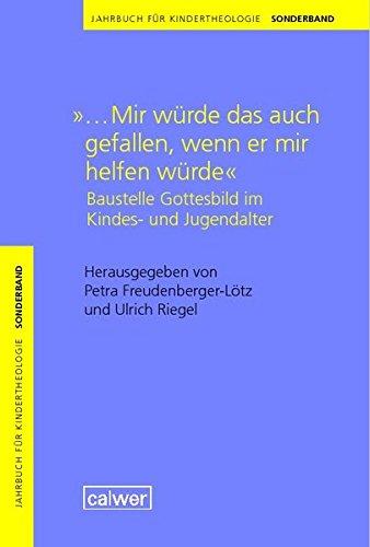 """Jahrbuch für Kindertheologie Sonderband: """".Mir würde das"""