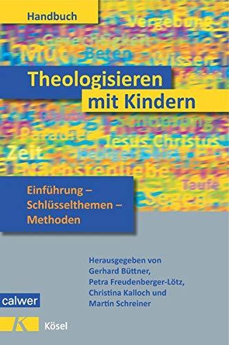 9783766843135: Handbuch Theologisieren mit Kindern
