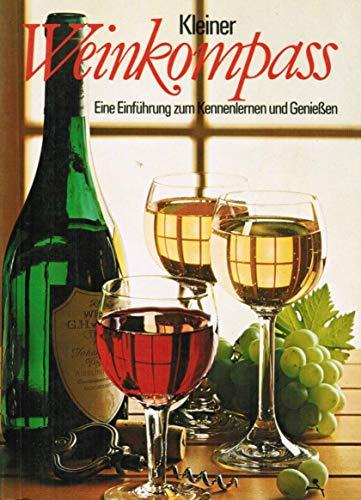 Kleiner Weinkompass : e. Einf. zum Kennenlernen: Bielefeld, Jochen G.: