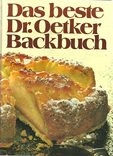 9783767001633: Das Beste Dr. Oetker Backbuch