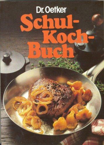 9783767001831: Dr. Oetker Schulkochbuch